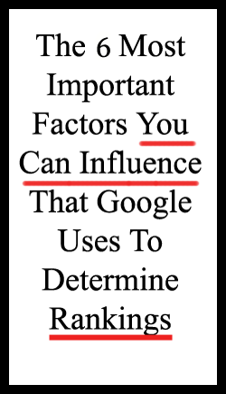 6 Most Important Ranking Factors for Google